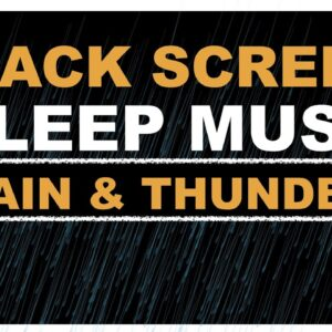 BLACK SCREEN Rain And Thunder For Deep Sleep Relaxation | DARK SCREEN 8 Hours