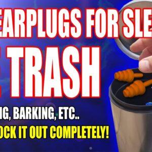 Why Earplugs For Sleeping DON'T WORK FOR Snoring, Barking, Crickets, Birds, & Noisy Neighbors!
