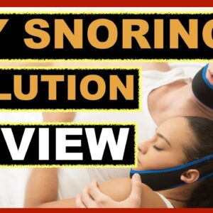 My Snoring Solution Reviews 2020 - Does My Snoring Solution Chinstrap Really Work?