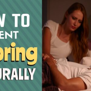 How To Prevent Snoring Naturally - Vital Sleep Snoring Aid