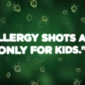 Myth or Fact: Are allergy shots only for kids?