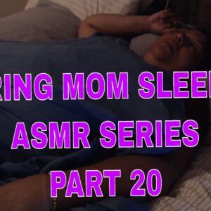 SNORING MOM SLEEPING ASMR SERIES PART 20 REM SLEEP GURGLING SNORING  WITH LIGHTS ON