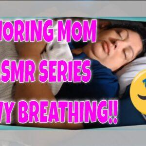 SNORING MOM SLEEPING ASMR SERIES HEAVY BREATHING