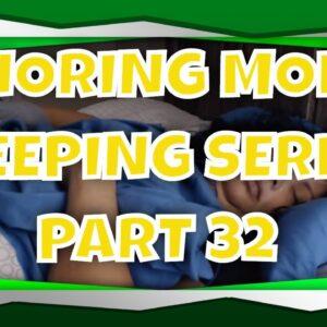 SNORING MOM SLEEPING ASMR SERIES PART 32