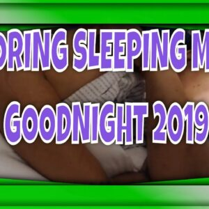 SNORING MOM SLEEPING ASMR SERIES pt 42 SAYING GOODNIGHT TO 2019