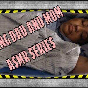 SNORING SLEEPING DAD AND MOM ASMR SERIES