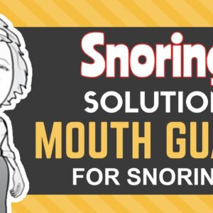 Snoring Solution Mouth Guard for Snoring