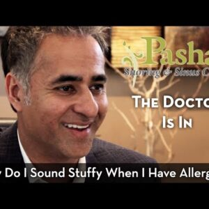 Why Do I Sound Stuffy When I Have Allergies?