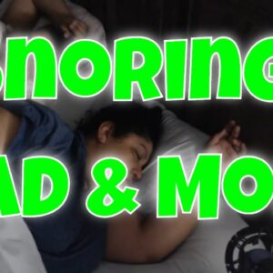 Snoring Dad and Mom Sleeping Video