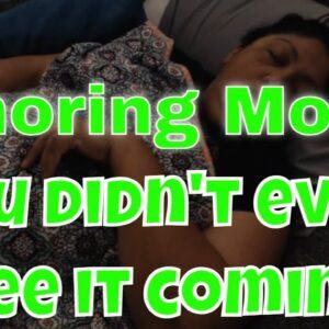 Snoring mom
