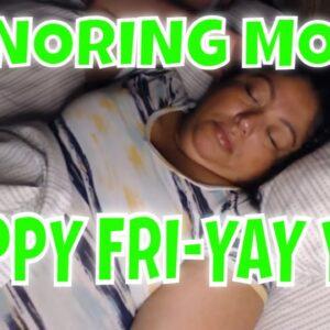 Snoring Mom Sleeping Series FRI YAY pt 6