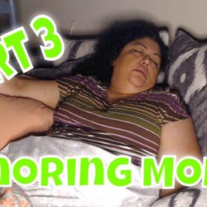 Snoring Mom Sleeping Series pt 3