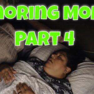 Snoring Mom Part 4