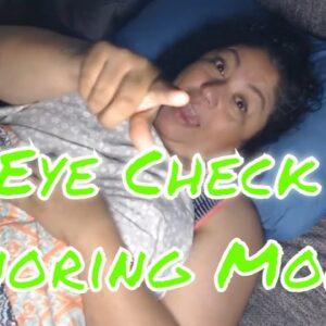 Snoring Mom Sleeping Series Happy Fri-Yay Part 1 Eye Check