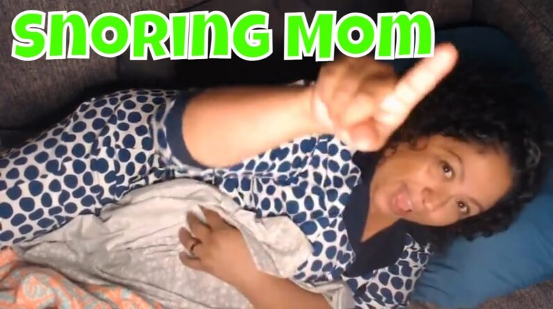 Snoring Mom Sleeping Series NM Fri-Yay